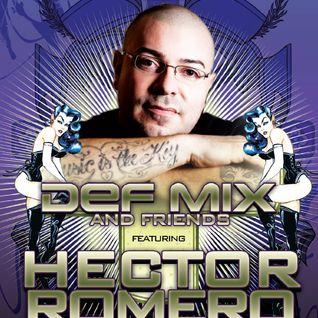 Hector Romero DJ Set | DEF MIX & FRIENDS WMC 2011 Kick-Off  (Part 1)
