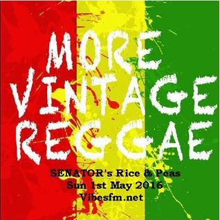 SENATOR's Rice & Peas Sun 1st May 2016 Vibesfm.net