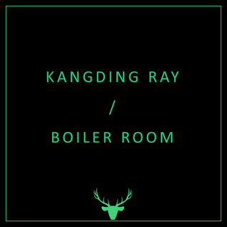 Kangding Ray @ Boiler Room (Berlin)