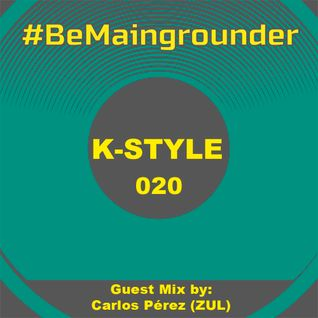 #BeMaingrounder 020   Guest Mix by Carlos Pérez (ZUL Technoclub)