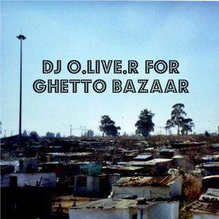 DJ O.live.R - Ghetto Bazaar-Mixtape