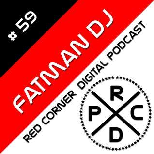 Fatman DJ - Red Corner Digital Podcast#59
