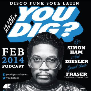 YOU DIG? FEBRUARY PODCAST 2014
