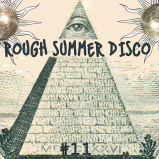 rough summer disco