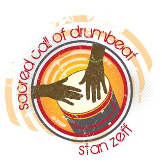 StanZeff's Sacred Call of Drumbeat show, July 30