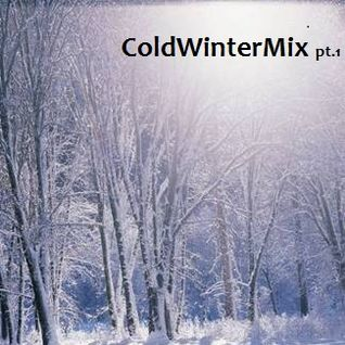 Cold Winter Mix pt.1