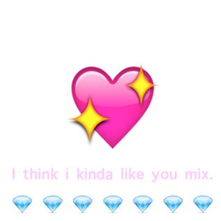 I think I kinda like you mix.