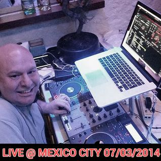 Live @ Trance Private  Party  - Mexico City  07/03/2014