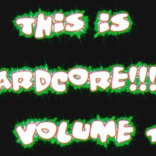 This Is Hardcore Volume 1
