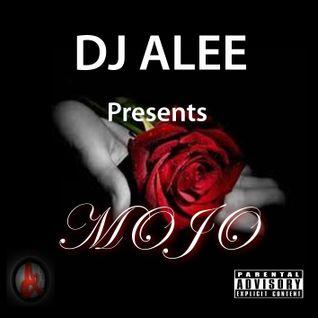 DJ ALEE Presents MOJO-RnB Mix