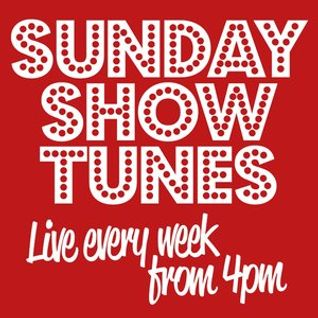 Sunday Show Tunes 1st May 2016