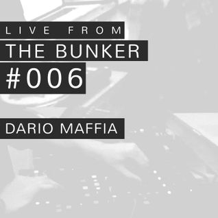 "Dario Maffia - ""Live from the Bunker"" n.006"