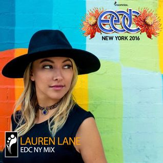 Lauren Lane –EDC New York 2016 Mix