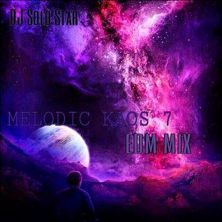 Melodic Kaos 7 EDM Mix