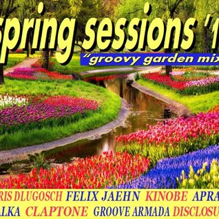 Spring Sessions '16 - The Groovy Garden Mix