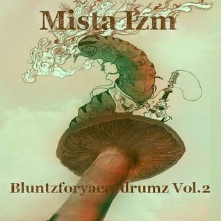 Bluntzforyaeardrumz Vol.2