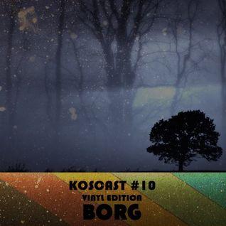 Koscast #10 - BorG (Vinyl set)