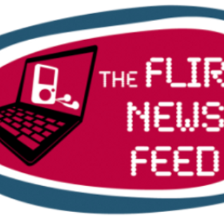 Flirt News Feed Sept 8th