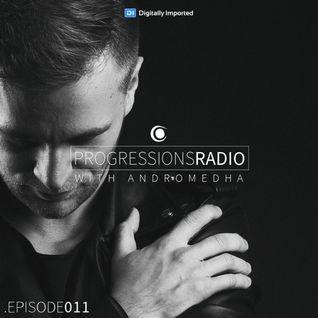 Andromedha - Progressions Radio 011 (July 2016) on DI.FM