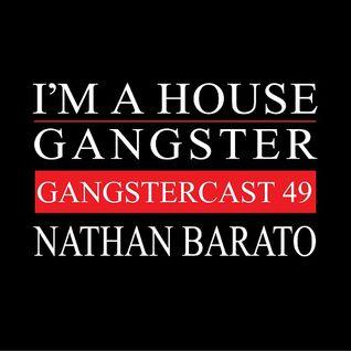 NATHAN BARATO | GANGSTERCAST 49