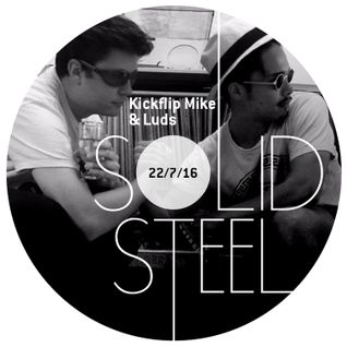 Solid Steel Radio Show 22/7/2016 Hour 2 - Kickflip Mike & Luds