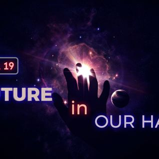 FFRADIO - Vol 19 - Future In Our Hands