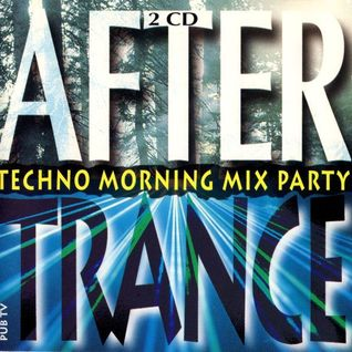 After Trance (Techno Morning Mix Party 1995)