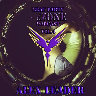 ALex Leader - Beat Party ReZone Podcast VOL 4