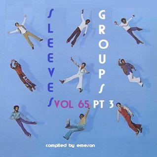 Sleeves Vol 65 - Groups Pt 3
