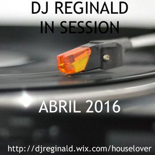 Dj Reginald - Session Abril 2016