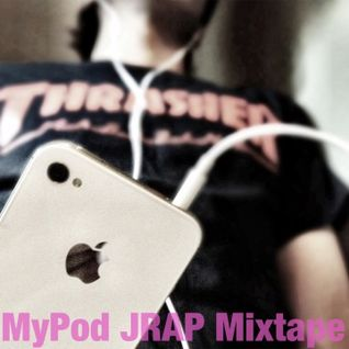 My Pod JRAP Mixtape