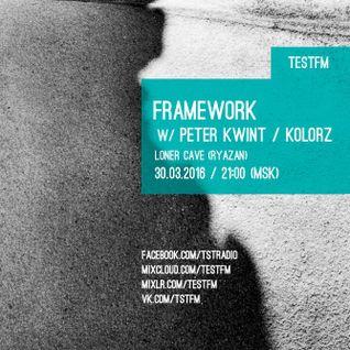 Framework w/ Peter Kwint – 30/03/2016