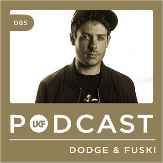 UKF Podcast #85 - Dodge & Fuski