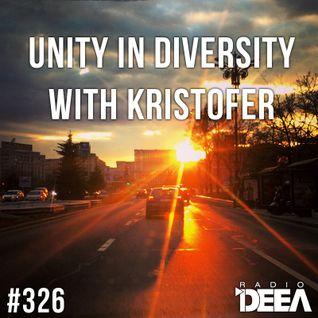 Kristofer - Unity in Diversity 326 @ Radio DEEA (11-04-2015)