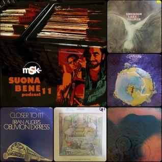 Suona Bene #11 - A B(r)it of Prog (100% vinyl)