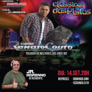 Clássicos das Pistas - Dj convidado Renato Couto! 14/09/2013