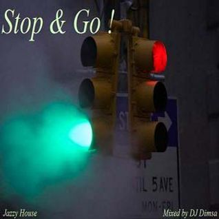 Stop & Go - Deep Jazzy House Mix