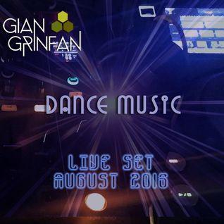Dance Music Live Set August 2016