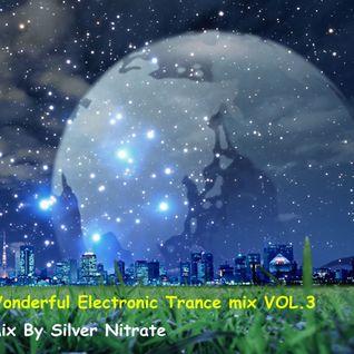 Wonderful Electronic Trance mix VOL.3