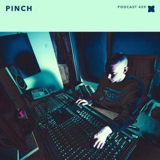 XLR8R Podcast 409: Pinch