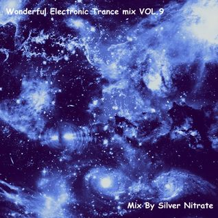 Wonderful Electronic Trance mix VOL.9