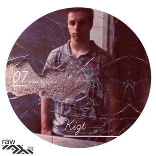 Raw Trax Records  Radio Podcast #07 - Kizt (Spain)