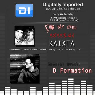 Kaixta with D Formation__Dig My Chili 055 live @ Digitally Imported Radio