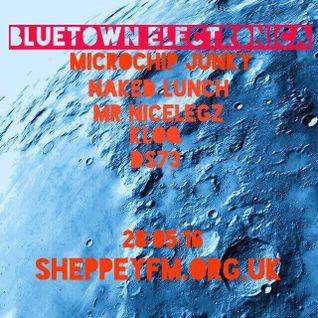 Bluetown Electronica live show 29.05.16