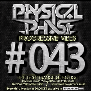 Physical Phase - Progressive Vibes 043 (2015-12-21)