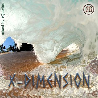 Chillout & Ambient - X-Dimension 26 [mixed by aQuarius]