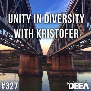 Kristofer - Unity in Diversity 327 @ Radio DEEA (18-04-2015)