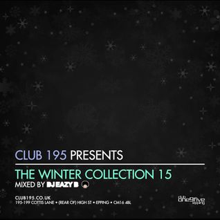 @Club195 Pres. The Winter Collection 2015 (CD2) | @DJEAZYB