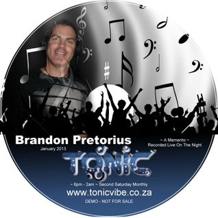 Recorded Live @ www.TonicVibe.co.za ~ January 2013 ~ Brandon Pretorius