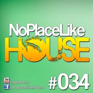 No Place Like House #034